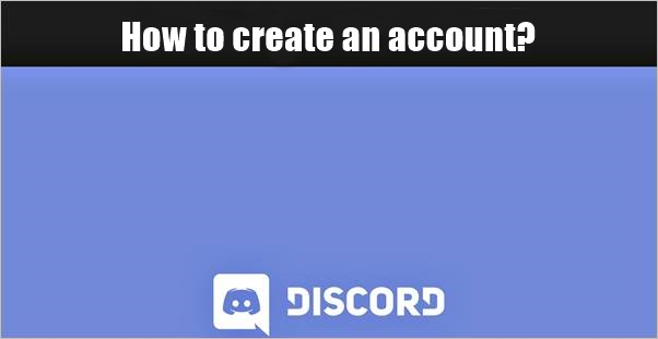 how-to-create-an-account-at-discord