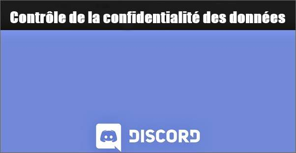 contrôle de la confidentialité des données Discord